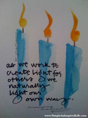 As we light a path for others, we naturally light our own way. - Mary ...