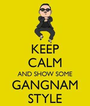 crazy, dance, funny quote, gangnam, gangnam style, k-pop, keep calm ...