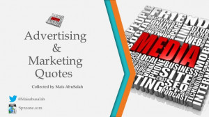 Inspiring Marketing and Advertising Quotes