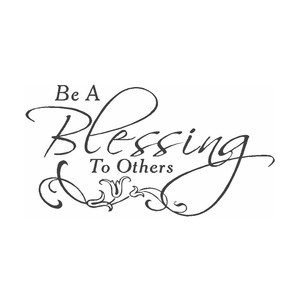 Be A Blessing To Others Vinyl Wall Quote Lettering