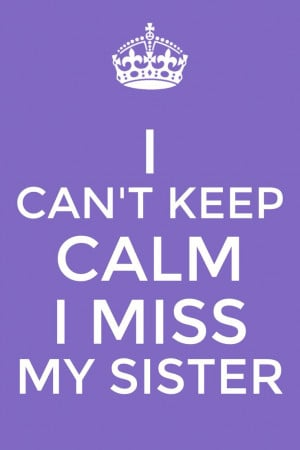 Shes Not my Best Friend Shes my Sister Quotes i Miss my Big Sister She ...
