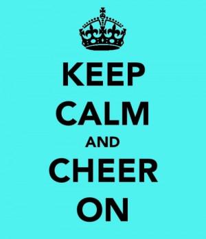 cheer #keep calm #cheer on