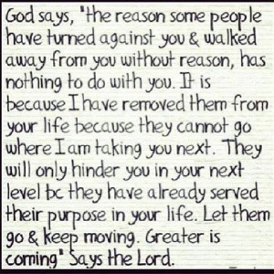 God Say's The Reason Some People Have Turned Agaisnt You & Walked ...
