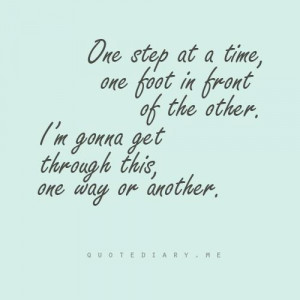 One step at a time....