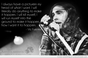Vic Fuentes Quotes 132814jpgi picture