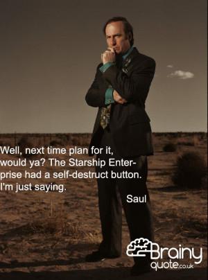 Breaking Bad - Saul quote