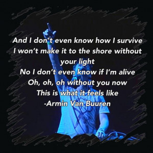 above and beyond quotes edm quotes tiesto quotes trance quotes