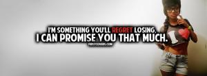 Quote, Quotes, Regret, Regret Losing, Break Up, Covers