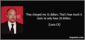 More Louis CK Quotes