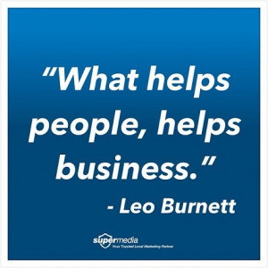 What helps people, helps business.