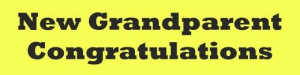 ... Congratulations Messages, Grandparents Baby, Grandparents Quotes, Baby