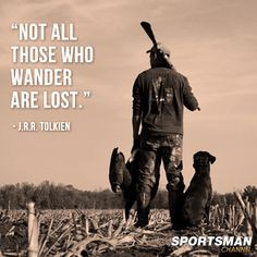 ... are lost # quote more hunting fish camo bows hunting hunting seasons
