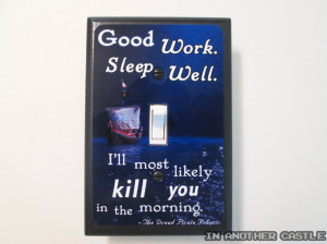 Retro Princess Bride Quote Switchplate - Good Work Sleep Well - Dread ...