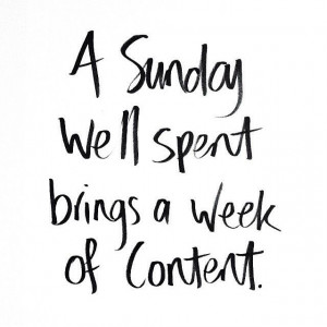 sunday-well-spent-brings-week-of-content-life-quotes-sayings-pictures ...