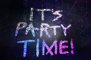 Party Quotes Party, love, pretty, quotes,