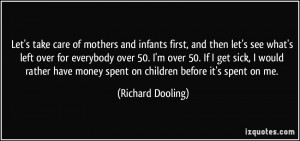 take care of mothers and infants first, and then let's see what's left ...