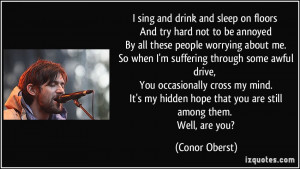 More Conor Oberst Quotes