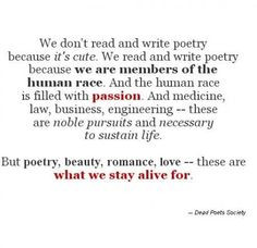 Dead Poets Society is amazing.