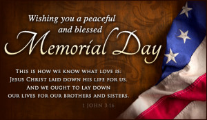 Memorial Day Bible Verses, Christian Quotes and Prayers