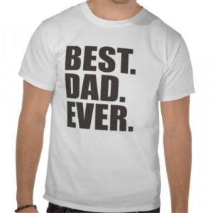0004569_best-dad-ever-t-shirt.jpeg
