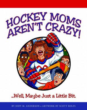 hockey_mom_crazy