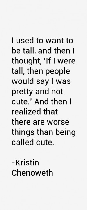 Kristin Chenoweth Quotes amp Sayings