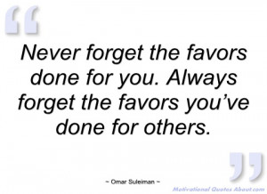 never forget the favors done for you omar suleiman