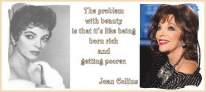 Beauty Quote of the Week : Joan CollinsView Post