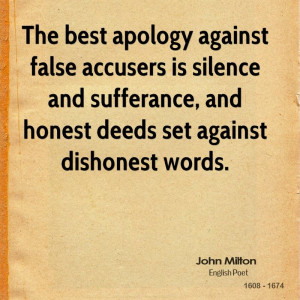 ... , And Honest Deeds Set Against Dishonest Words - Apology Quote