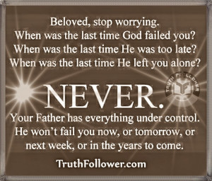 Beloved, Stop Worrying Quotes