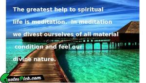 The Greatest Help To Spiritual by swami-vivekananda Picture Quotes
