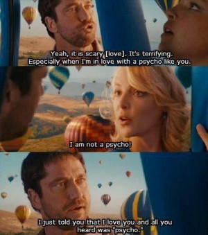 The Ugly Truth quotes,famous quotes from movie The Ugly Truth