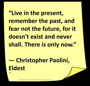Christopher Paolini ♥ ~ #Quote #Author #LiveintheMoment