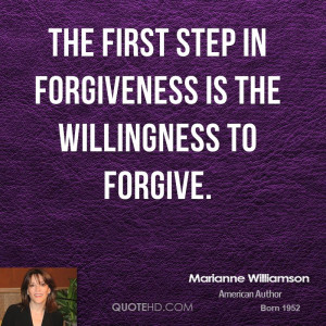 marianne-williamson-marianne-williamson-the-first-step-in-forgiveness ...