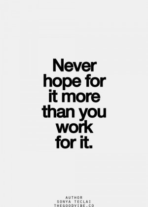 ... Quotes, Motivation Quotes, Hard Work Quotes, Quotes Hard Work, Work
