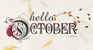 hello october...