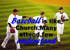 ... Baseball Quotes, Yankees Baseball, Basebal Quotes, Baseball 3, Church
