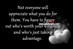 Appreciate, Kindness, Will, Worth
