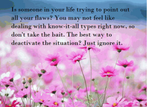 Is someone in your life trying to point out all your flaws? You may ...