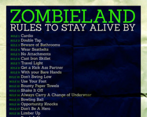 ZOMBIELAND RULES To Stay Alive By M ovie Poster ...
