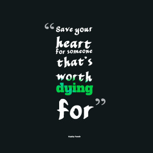 Quotes About Someone Dying Quotes picture: save your