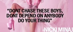Nicki Minaj Quotes and Sayings http://weheartit.com/entry/27623838
