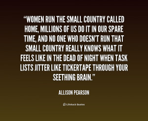 ... quotes/quote-Allison-Pearson-women-run-the-small-country-called-home