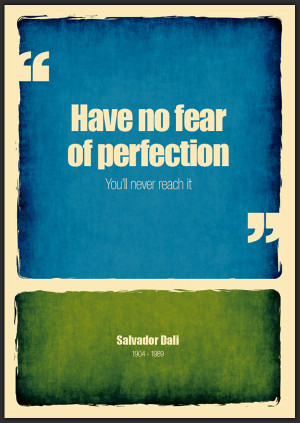 these two quotes i found them meaningful.Dali words will become my ...