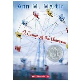 a corner of the universe quote A corner of the universe is a young adult's novel by ann m martin, published in  2002 it won a newbery honor award in 2003.
