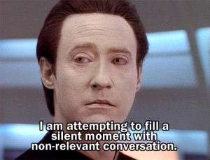 know.Trek Quotes, Amazingness Nerdyness Funny, Small Talk, Star Trek ...
