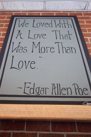 ... Poems, A Tattoo, Edgar Allen Poe, Families Tattoo Quotes, Love Quotes