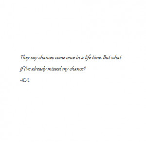 quotes chances missed life time inspirational quotes photo quotes ...