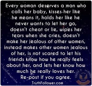 Every Woman Deserve A Good Man Quotes