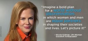 Nicole Kidman – Equality between women and men. Picture it!